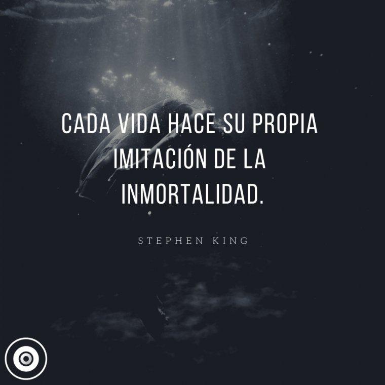 Frase de inmortalidad.