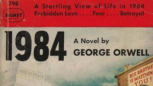 Read these quotes from George Orwell's novel, 1984.