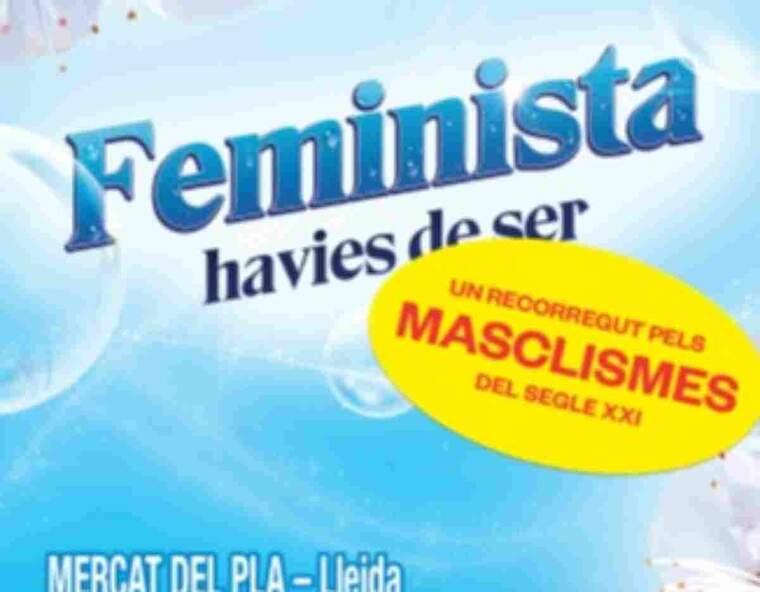 Imatge del cartell 'Feminista havies de ser'