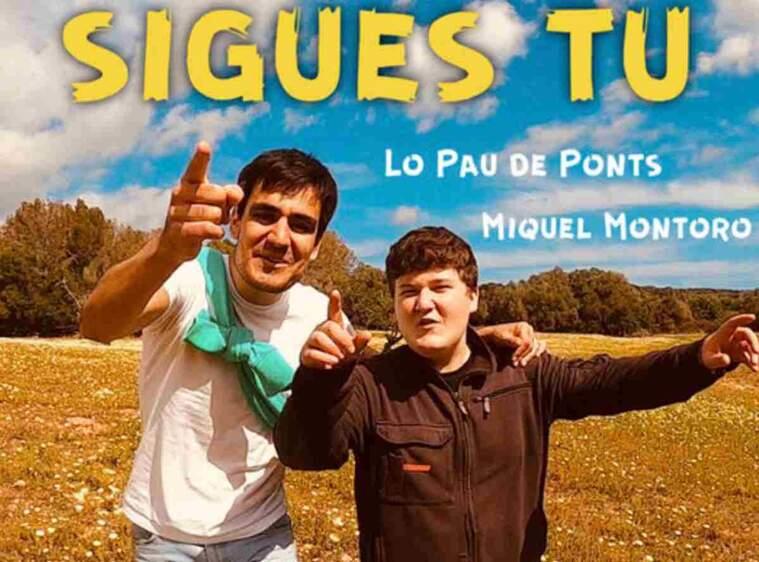 Portada de la cançó 'Sigues Tu' de Lo Pau de Ponts, amb Miquel Montoro