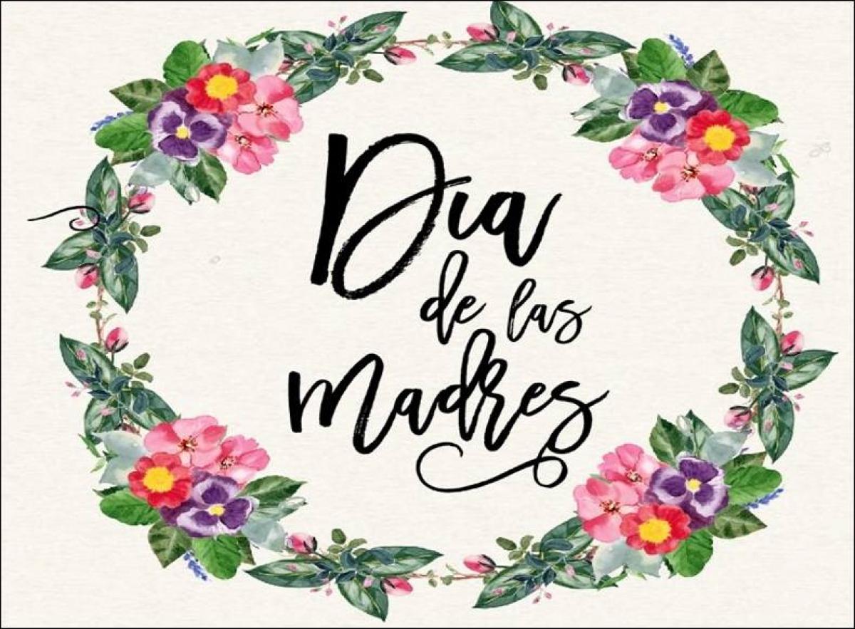 Frases Para Madres En Su Dia Especial