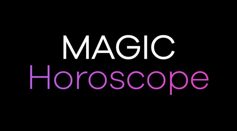 Read your Prediction for all the signs on Magic Horoscope