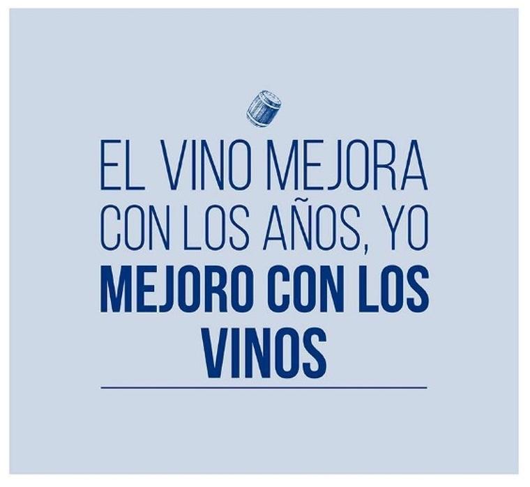 El vi millora amb els anys, jo milloro amb el vi