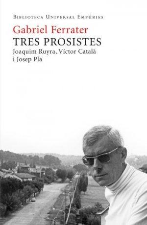 Gabriel Ferrater, tres prosistes