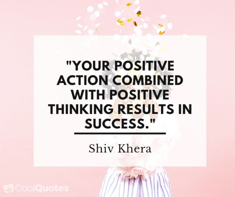 "Positive Thoughts Images - ""Your positive action combined with positive thinking results in success."""