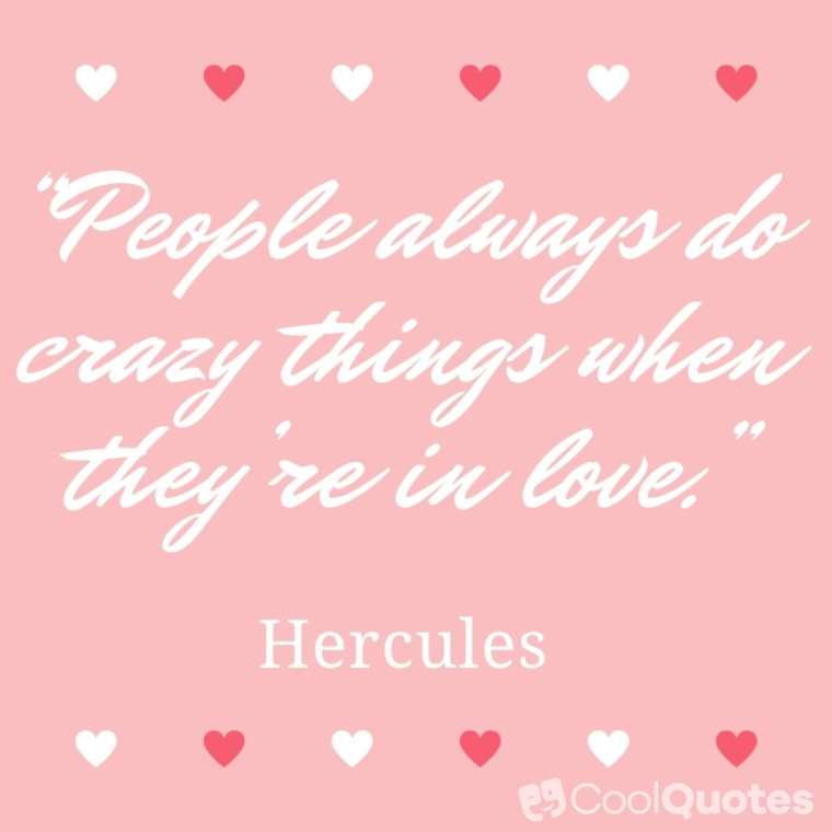 "Love Picture Quotes From Movies - ""People always do crazy things when they're in love."""