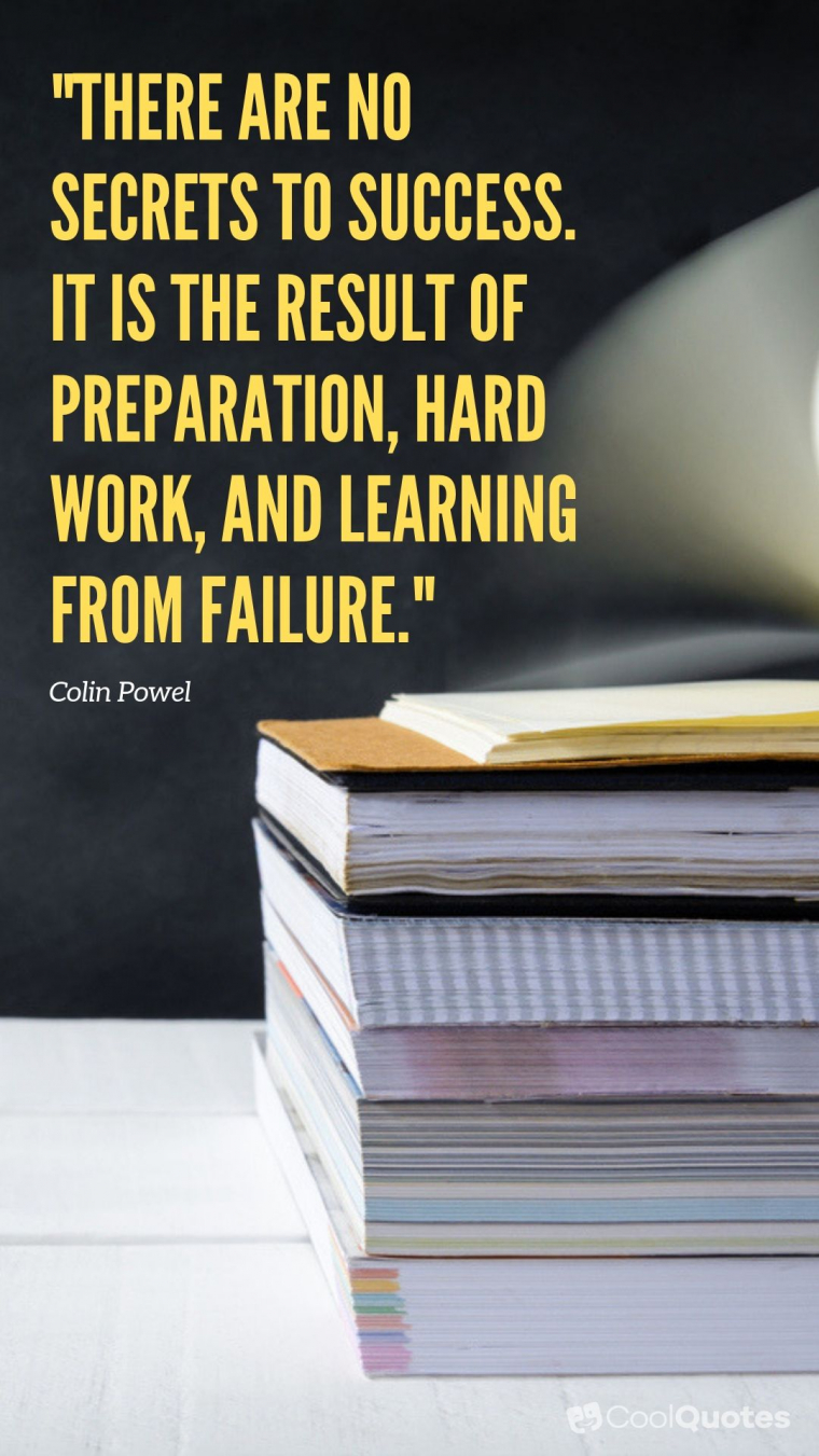 "Inspirational Picture Quotes For Students - ""There are no secrets to success. It is the result of preparation, hard work, and learning from failure."""