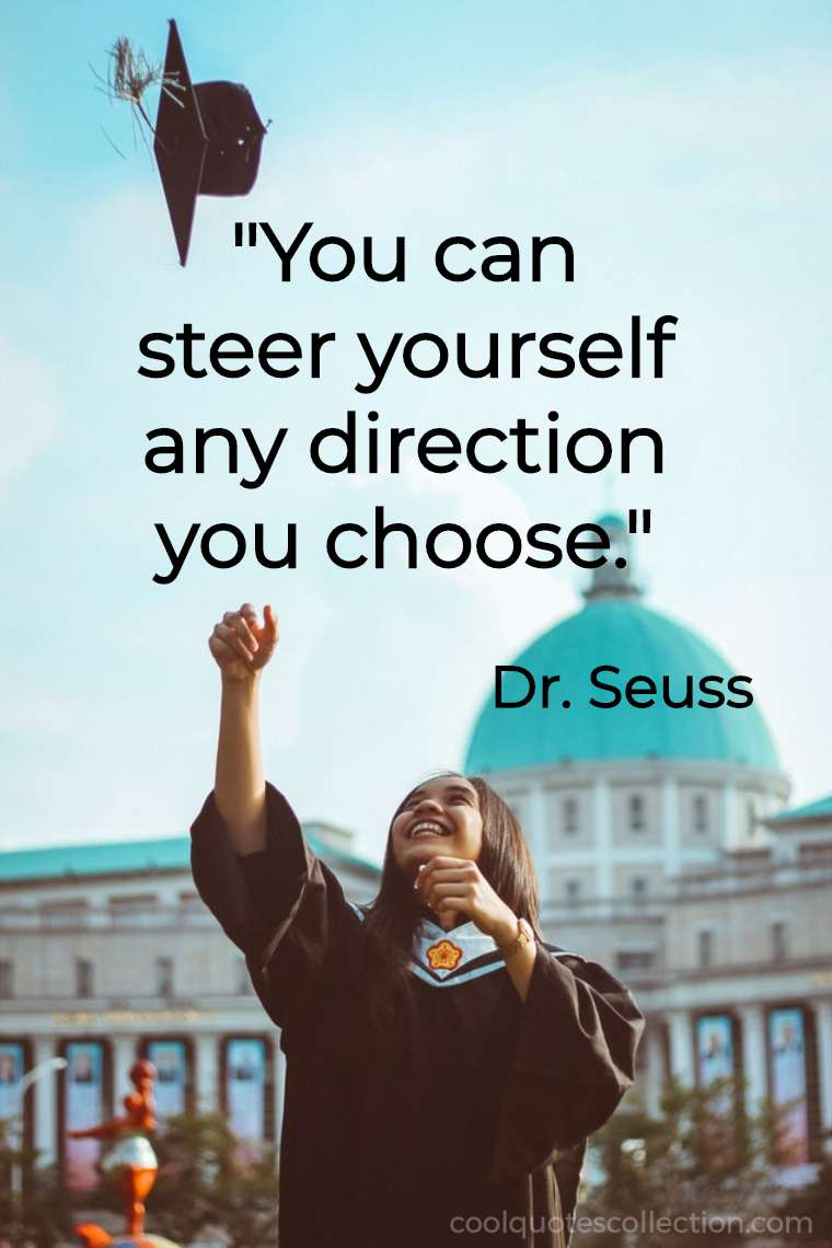 "Inspirational Picture Quotes For Students - ""You can steer yourself any direction you choose."""