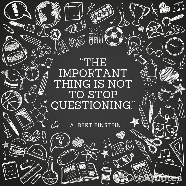 "Inspirational graduation picture quotes - ""The important thing is not to stop questioning."""