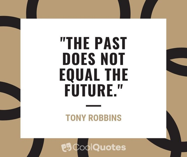 """Short Motivational Quotes Images - """"The past does not equal the future."""""""