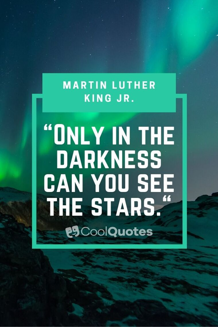 """Short Motivational Quotes Images - """"Only in the darkness can you see the stars."""""""