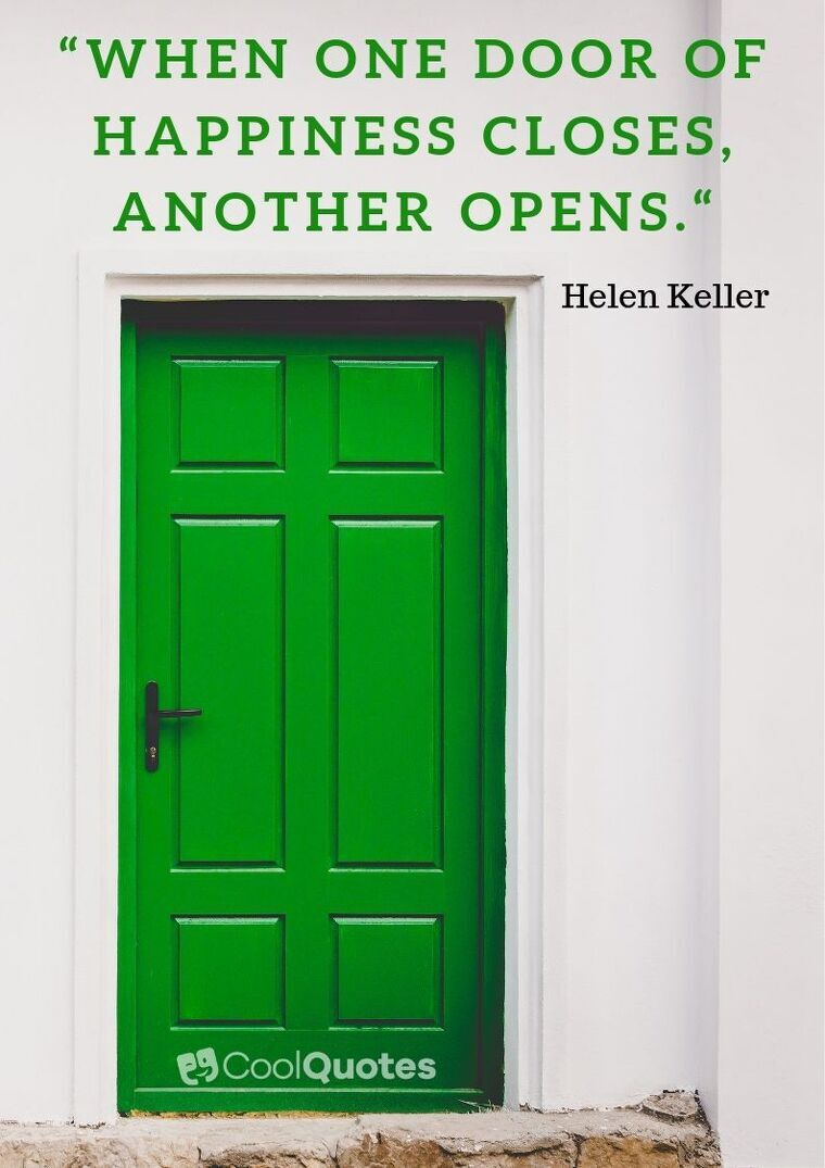 """Short Motivational Quotes Images - """"When one door of happiness closes, another opens."""""""