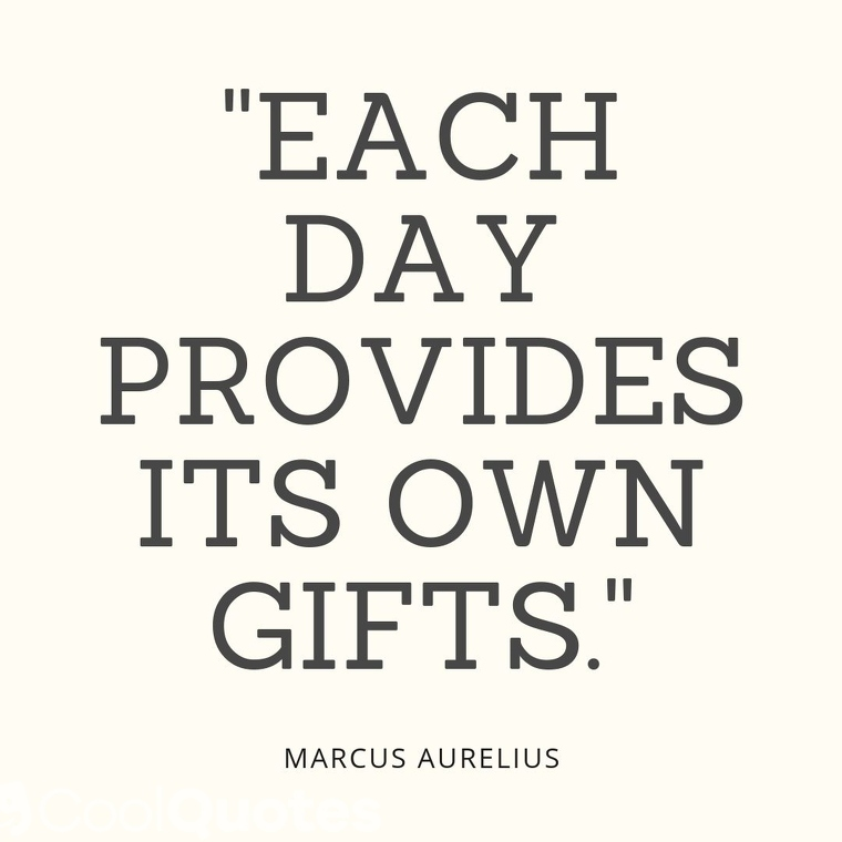 """Short Motivational Quotes Images - """"Each day provides its own gifts."""""""