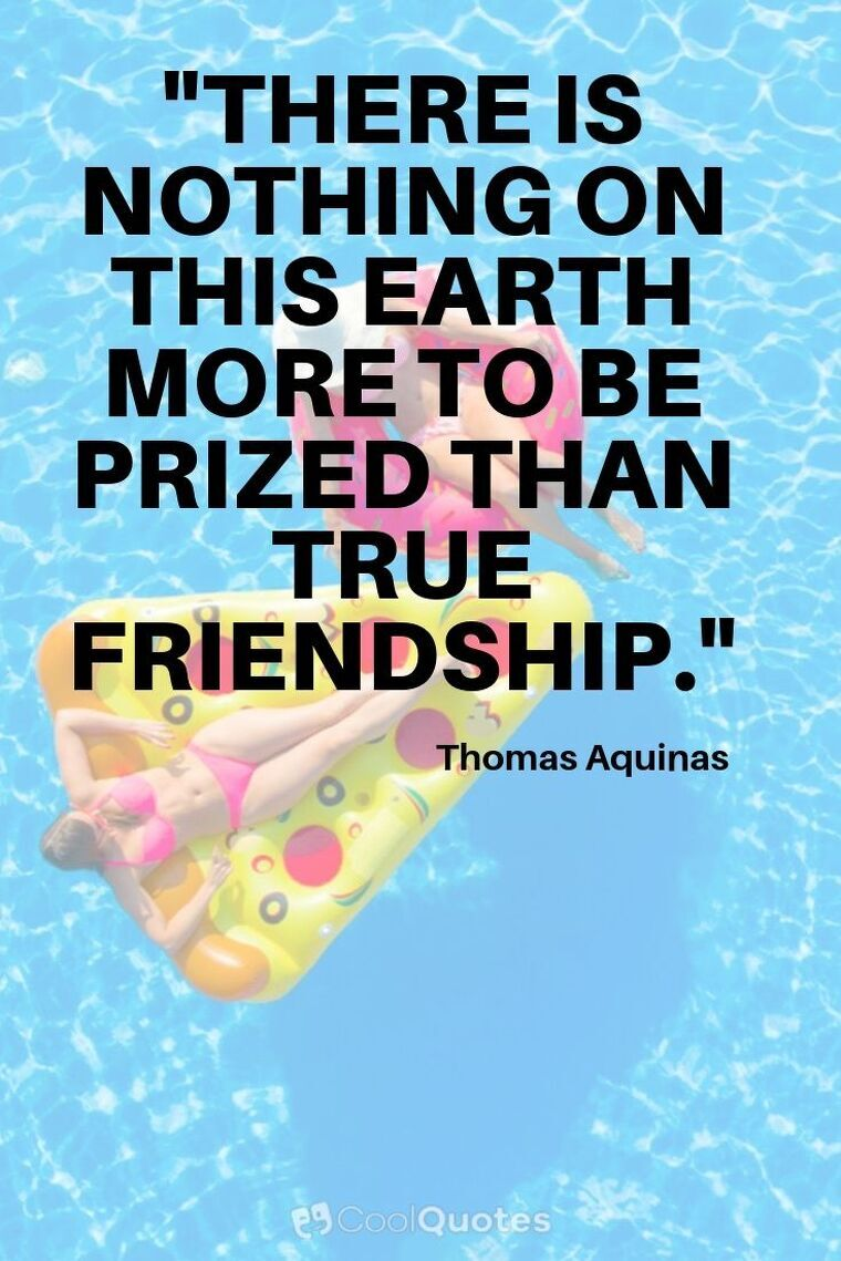 """Friendship Picture Quotes - """"There is nothing on this earth more to be prized than true friendship."""""""